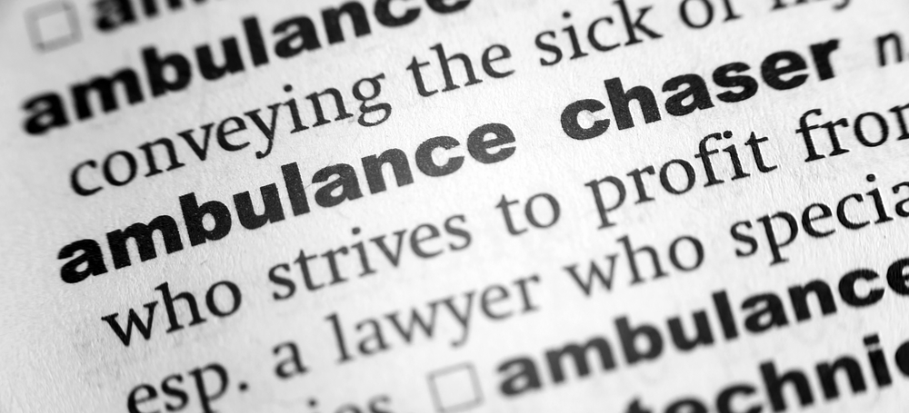 What is an Ambulance Chaser?